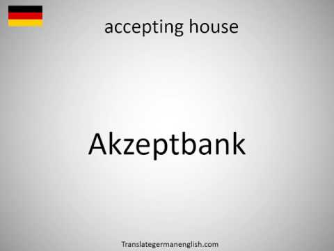 How to say accepting house in German?
