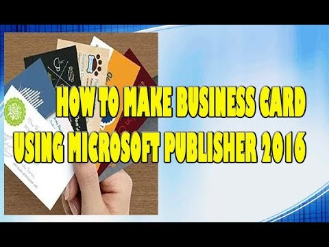 How to make business card using microsoft publisher 2016