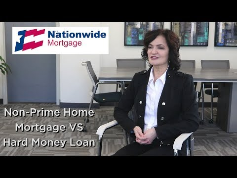 Non-Prime Home Loan vs Hard Money   Nationwide Mortgage