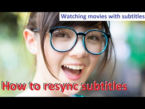 How to load and resync subtitles to KMPlayer correctly - Watching movies with subtitles