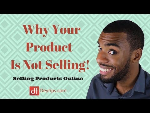 Why Your Product Is Not Selling Well