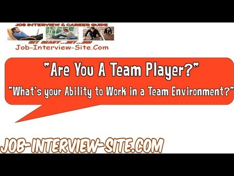 Are You A Team Player? Interview Question and Best Answers
