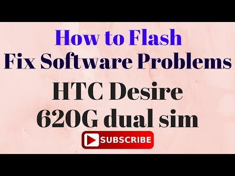 How to Flash OR Fix Software Problems in HTC Desire 820G Plus Dual Sim