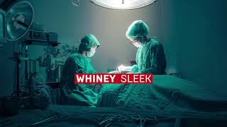 Whiney - Sleek