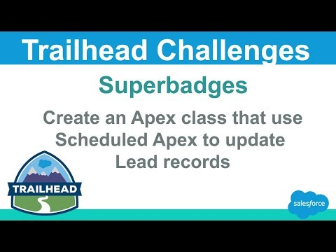 Create an Apex class that uses Scheduled Apex to update Lead records | Salesforce Trailead