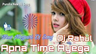 Search apna bhi time aayega nagpuri song dj remix - VipYoutube