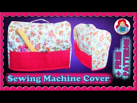 DIY | Sewing Machine Dust Cover + FREE pattern!!! • Sami Doll Tutorials