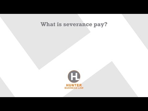 What is severance pay?