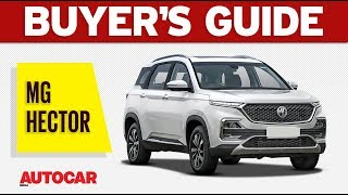 MG Hector - Which Variant to Buy | Buyer's Guide | Autocar India