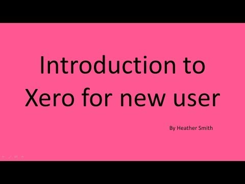 Free Xero Video Training : Introduction to Xero Accounting solution