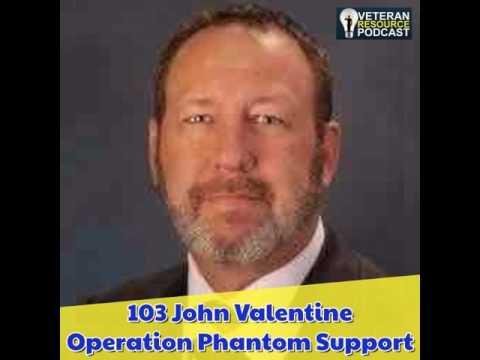 103 John Valentine - Operation Phantom Support