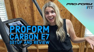 ProForm Carbon E7 Elliptical with iFit: Great Addition to Home Gym!