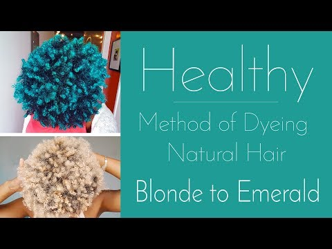 How To Dye to Natural Hair - The Healthy Way!