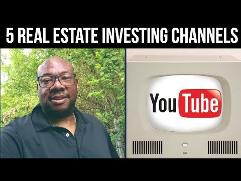 5 YouTube Real Estate Investing Channels