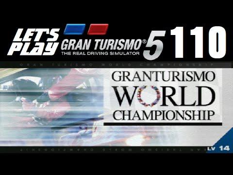 Let's Play Gran Turismo 5 - Part 110 - B-Spec Gran Turismo World Championship