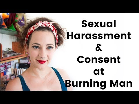 Sexual Harassment and Consent at Burning Man