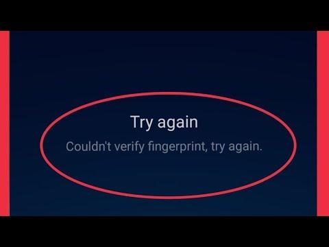 Couldn't Verify Fingerprint Try Again Problem Solve