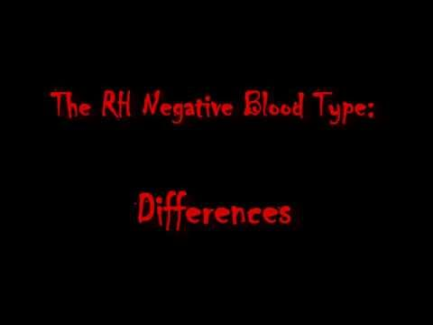 The RH Negative Blood Type: Differences