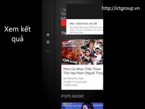 Hướng dẫn hát karaoke với Youtube trên Smart TV android TV Box FPT TV
