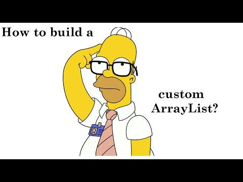 IQ 6: How to create a custom ArrayList?