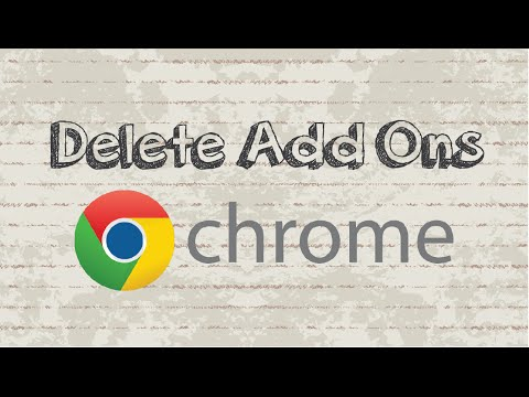 How to Delete Add Ons in Google Chrome