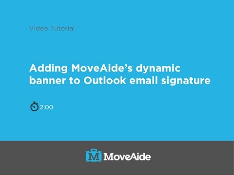 MoveAide Tutorial 17: Adding Dynamic Banner to Outlook Signature