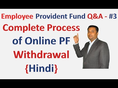 Employee Provident Fund Q&A - #3 Complete Process of Online PF withdrawal {Hindi}