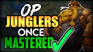 10 Strongest JUNGLE Champions ONCE Mastered! Top 10 Best OP Junglers To MAIN in League of Legends