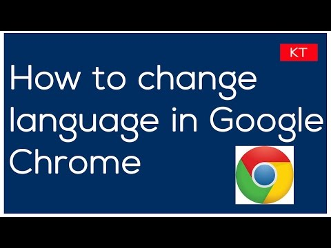 How to change language in google chrome to English or any other language