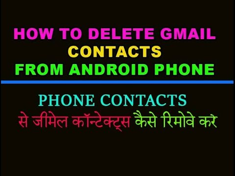 How to delete gmail and whatsapp contacts from Android phone Hindi/Urdu