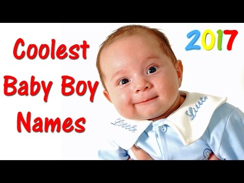 COOLEST BABY BOY NAMES 💙 2017 - Best Baby Names 👈