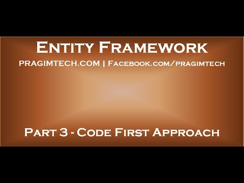 Part 3   Entity Framework Code First Approach