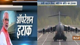 India TV Exclusive: Operation Iraq of PM Narendra Modi
