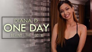 Diana D. — One Day [MV Behind-The-Scenes]