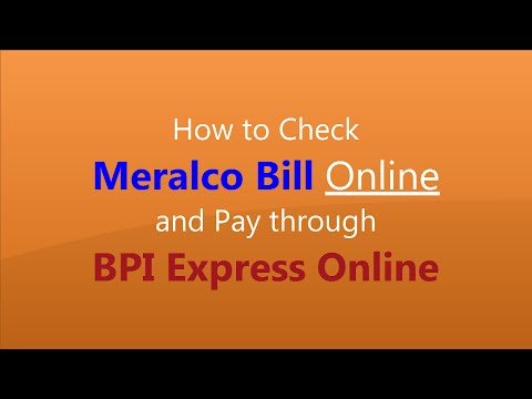 How to Check Meralco Bill Online and Pay through BPI Express Online