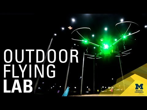 M-Air | Outdoor U-M Fly Lab for Drones & Autonomous Aerial Vehicles