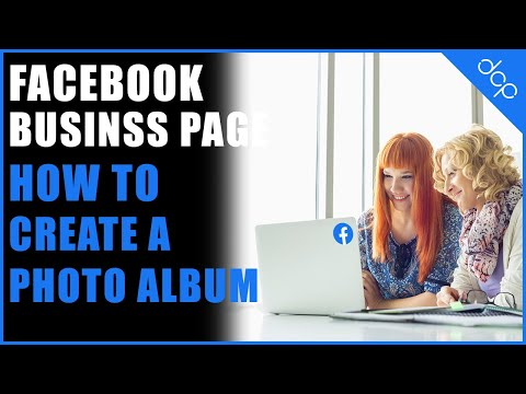How to create a photo album on your facebook business page