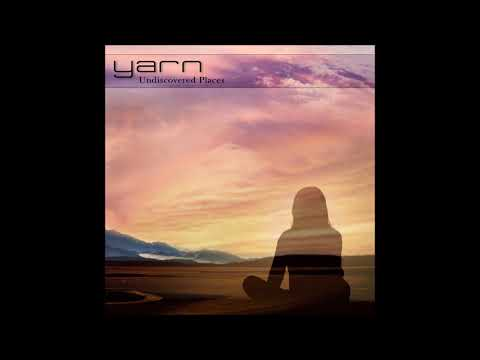 Yarn - Undiscovered Places [Full Album]