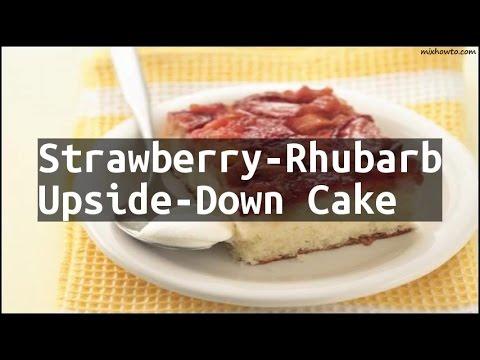 Recipe Strawberry-Rhubarb Upside-Down Cake