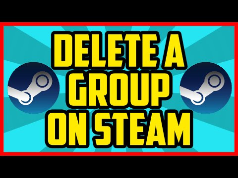 HOW TO DELETE A STEAM GROUP 2017 - How To Delete A Group On Steam Tutorial