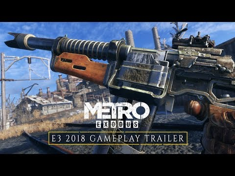 Metro Exodus - E3 2018 Gameplay Trailer (Official 4K)
