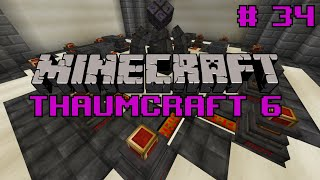 Let's do Thaumcraft 6 -