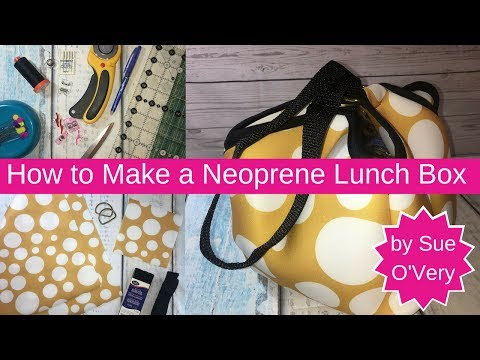 How to make a Super Cute and Easy Neoprene Lunch box - FREE Easy Sewing Project for beginners