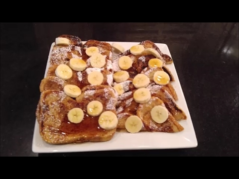 The Best French Toast w/ Bananas & Syrup: How to Make Tutorial