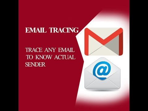 Email tracing: Trace any email to know actual sender