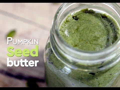 Raw Organic Pumpkin Seed Butter Recipe – Homemade Nutrition