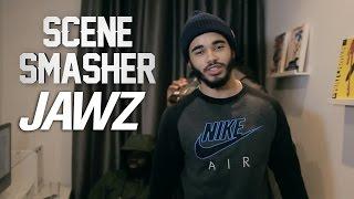 P110 - Jawz [Scene Smasher]