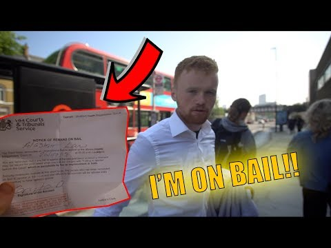 I'M ON BAIL FOR 2 MONTHS! Going to Magistrates court..