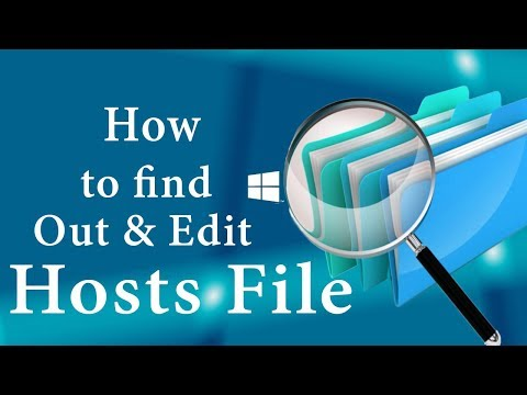 How to find out & Edit Your Hosts File on Windows 10/8/8.1/7, Mac/ Latest method 2018 [DDT]