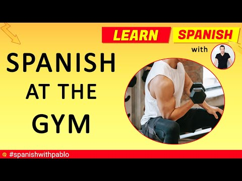 20 Phrases / Questions / Answers at the Gym in Spanish tutorial, English to Spanish language.